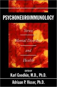 Psychoneuroimmunology Stress, Mental Disorders and Health book