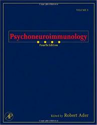 Psychoneuroimmunology Two-Volume Set Fourth Edition
